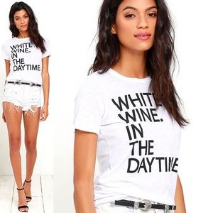 Chaser White Wine In The Daytime T-shirt Size Sm